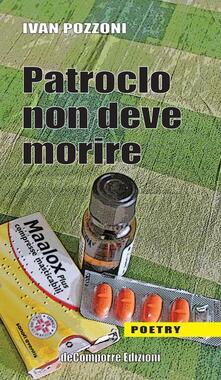 Patroclo non deve morire - Ivan Pozzoni - copertina