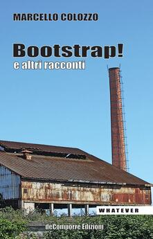 Bootstrap! - Marcello Colozzo - copertina