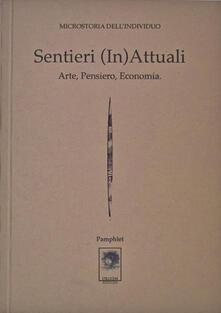 Voluntariadobaleares2014.es Sentieri (in)attuali. Arte, pensiero, economia. Microstoria dell'individuo Image