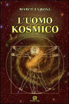 Secchiarapita.it L' uomo kosmico Image