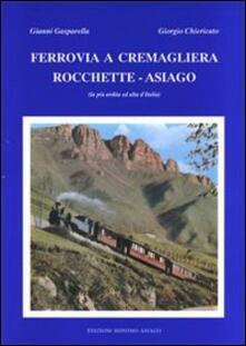 Ferrovia a cremagliera Rocchette-Asiago. La più ardita ed alta dItalia.pdf