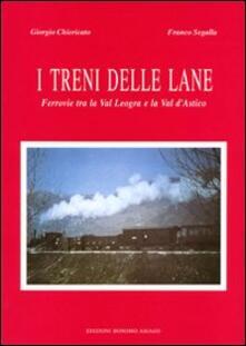Amatigota.it I treni delle lane. Ferrovie tra la Val Leogra e la Val d'Astico Image