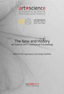 Thenew and history. Art science. Conference proceedings (Bologna, 3-5 luglio 2017)
