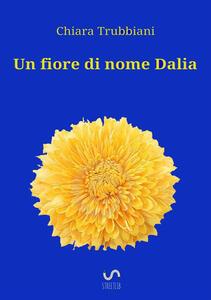 Un fiore di nome Dalia