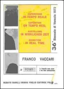 Franco Vaccari. Esposizione in tempo reale. Specimen. Con DVD dell'opera originale