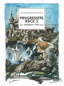 Progressive rock. Boundary lines. Vol. 2