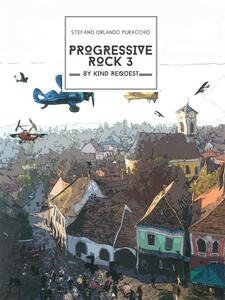Progressive rock. By kind request. Vol. 3