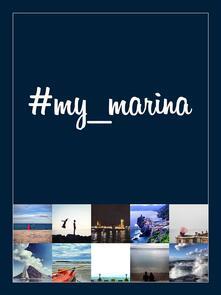 #my_marina. Le coste in Europa raccontate per immagini-European coasts through images. Ediz. illustrata - AA. VV. - ebook