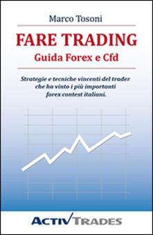 Fare trading guida forex e cfd pdf