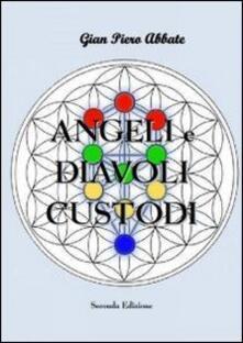 Angeli e diavoli custodi - G. Piero Abbate - copertina