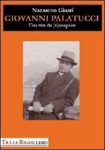 Libro Giovanni Palatucci. Una vita da riscoprire Nazareno Giusti