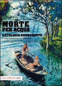 Morte per acqua. Antologia Barnabooth - copertina