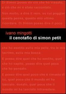 Il cenotafio di Simon Petit - Ivano Mingotti - copertina
