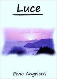 Luce - Elvio Angeletti - copertina