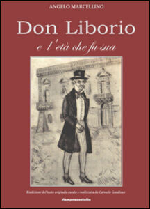 Don Liborio e l'età che fu sua
