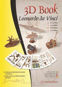 Leonardo da Vinci. Le macchine. Ediz. multilingue