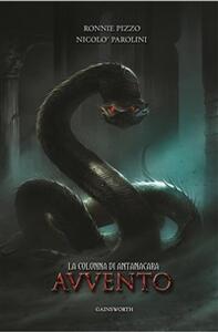 La colonna di Antanacara. Avvento - Niccolò Parolini,Ronnie Pizzo - ebook