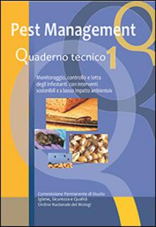 Camfeed.it Pest management. Quaderno tecnico. Monitoraggio, controllo e lotta degli infestanti con interventi sostenibili e a basso impatto ambientale. Vol. 1 Image