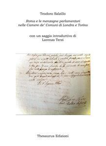 Roma e le menzogne parlamentari nelle Camere de' Comuni di Londra e Torino