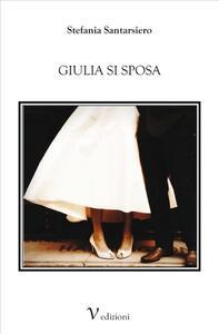 Giulia si sposa