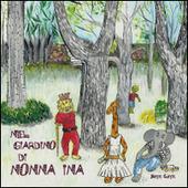 Nel giardino di nonna Ina