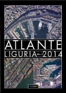 Atlante Liguria 2014 2D. Con occhiali 3D