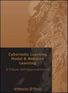 Cybernetic Learning Model & Network Learning