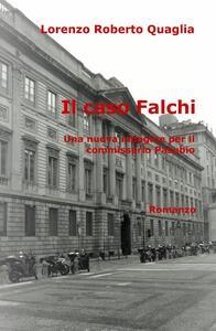 Il caso Falchi. Una nuova indagine per il commissario Pasubio