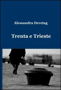 Trenta e Trieste