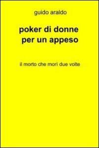 Poker di donne per un appeso