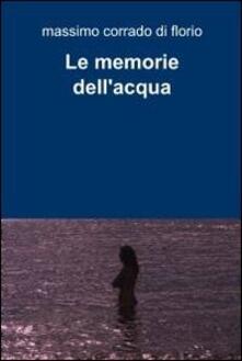 Le memorie dell'acqua