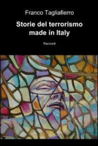 Storie del terrorismo made in Italy
