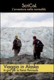 Viaggio in Alaska - ScriCal - copertina