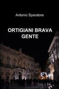 Ortigiani brava gente