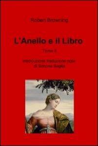 L' anello e il libro. Vol. 2