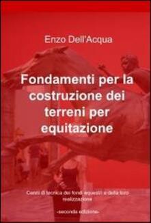 Fondamenti per la costruzione dei terreni per equitazione.pdf