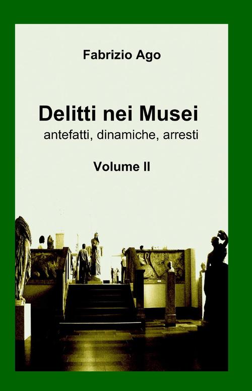 Image of Delitti nei musei. Vol. 2