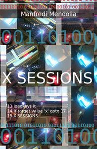 X sessions