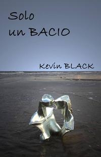 Solo un bacio - Black Kevin - wuz.it