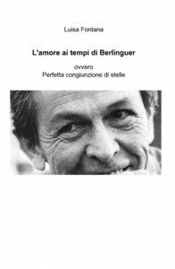 L' amore ai tempi di Berlinguer