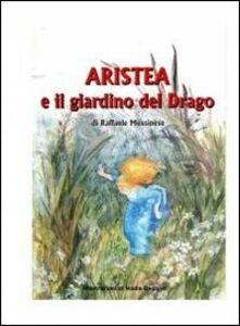 Aristea e il giardino del drago