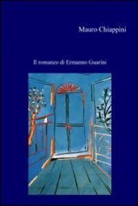 Il romanzo di Ermanno Guarini