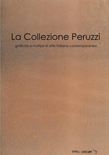 La collezione Peruzzi