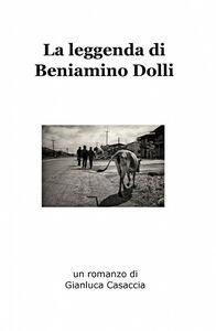 La leggenda di Beniamino Dolli