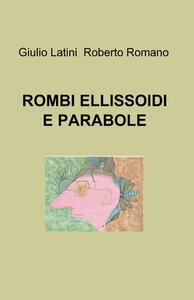 Rombi, ellissoidi e parabole