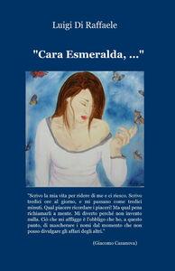 Cara Esmeralda, ...