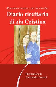 Diario ricettario di zia Cristina