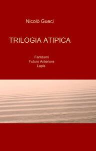 Trilogia atipica