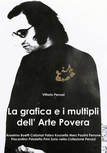 La grafica e i multipli dell'arte povera - Vittorio Peruzzi - copertina