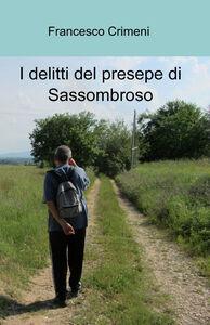 I delitti del presepe di Sassombroso